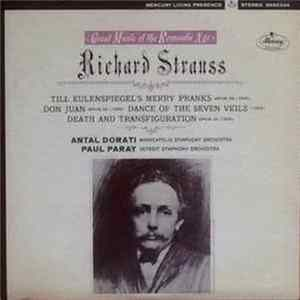 FLAC Richard Strauss, Paul Paray, Antal Dorati, Minneapolis Symphony Orchestra, Detroit Symphony Orchestra - Great Music Of The Romantic Age