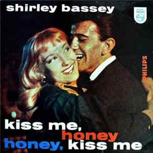 FLAC Shirley Bassey - Kiss Me, Honey Honey, Kiss Me