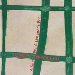FLAC Tommy Zwedberg - A Site For A Listener's Ear