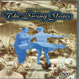 FLAC Various - The Swing Years - Sweet Loraine