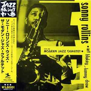 FLAC Sonny Rollins With The Modern Jazz Quartet • Art Blakey And Kenny Drew - Sonny Rollins With The Modern Jazz Quartet