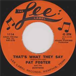 FLAC Pat Foster And The Quintones - That's What They Say / In The Doorway Crying