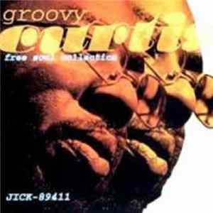 FLAC Curtis Mayfield - Groovy Curtis