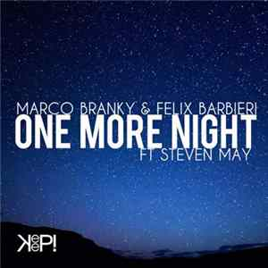 FLAC Marco Branky & Felix Barbieri Ft Steven May - One More Night