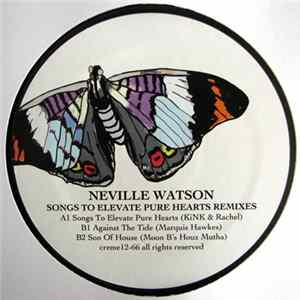 FLAC Neville Watson - Songs To Elevate Pure Hearts Remixes