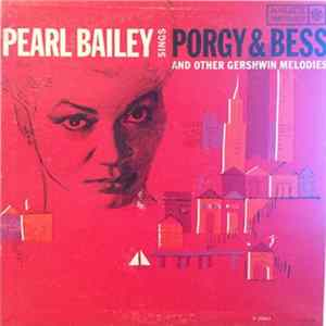 FLAC Pearl Bailey - Pearl Bailey Sings Porgy & Bess And Other Gershwin Melodies