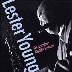 FLAC Lester Young - The Complete Aladdin Sessions