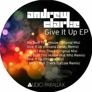 FLAC Andrew Clarke - Give It Up EP